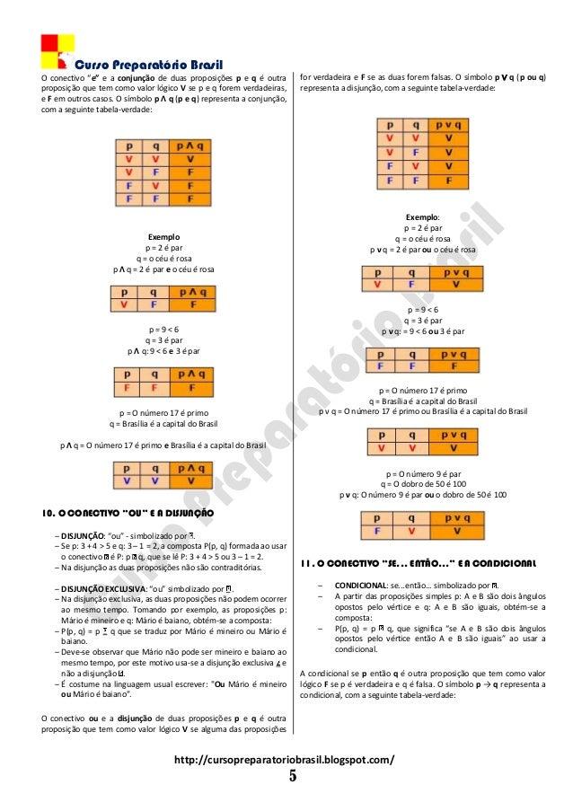"""Curso Preparatório Brasil http://cursopreparatoriobrasil.blogspot.com/ 5 O conectivo """"e"""" e a conjunção de duas proposições..."""