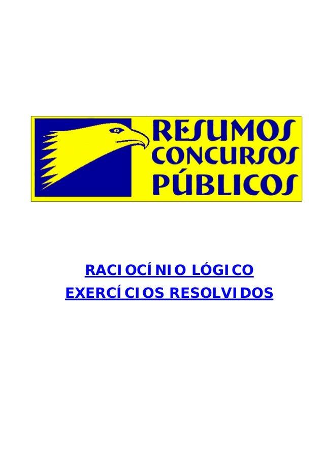 RACIOCÍNIO LÓGICO EXERCÍCIOS RESOLVIDOS