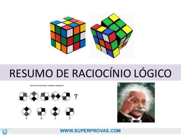 RESUMO DE RACIOCÍNIO LÓGICO  WWW.SUPERPROVAS.COM