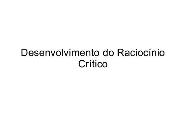 Desenvolvimento do Raciocínio Crítico