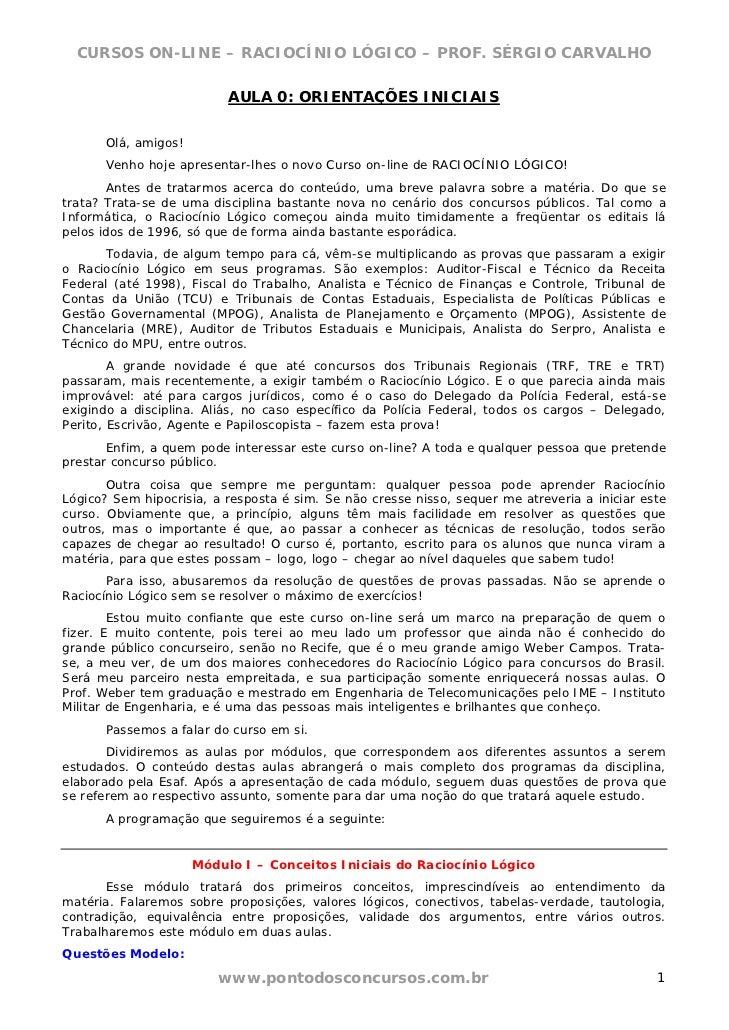 CURSOS ON-LINE – RACIOCÍNIO LÓGICO – PROF. SÉRGIO CARVALHO                          AULA 0: ORIENTAÇÕES INICIAIS      Olá,...