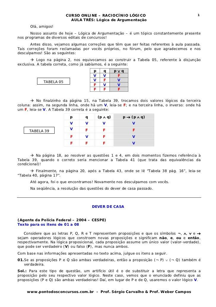CURSO ONLINE – RACIOCÍNIO LÓGICO                                      1                           AULA TRÊS: Lógica de Arg...