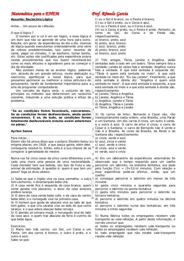 Matemática para o ENEM                                                            Prof. Rômulo GarciaAssunto: Raciocínio L...