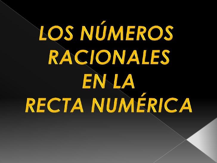 Positivos ( + )                  0(-)   Negativos                      Todos los números pueden ordenarse                 ...