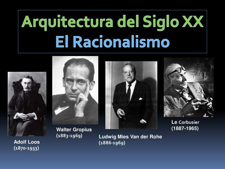 Arquitectura del siglo xx racionalismo for Arquitectura del siglo 20