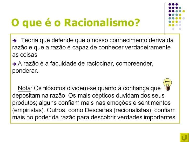 O que é o Racionalismo?