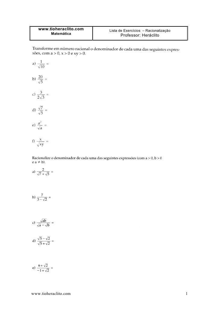 www.tioheraclito.com   Lista de Exercícios – Racionalização           Matemática                                 Professor...