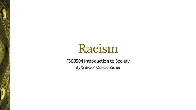 An introduction to racism