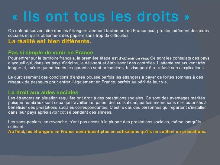 <ul><li>On entend souvent dire que les étrangers viennent facilement en France pour profiter indûment des aides sociales e...