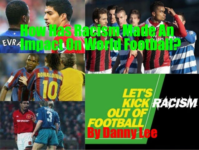 racism in football transcription
