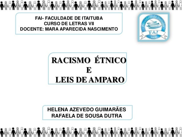 FAI- FACULDADE DE ITAITUBA CURSO DE LETRAS VII DOCENTE: MARA APARECIDA NASCIMENTO HELENA AZEVEDO GUIMARÃES RAFAELA DE SOUS...