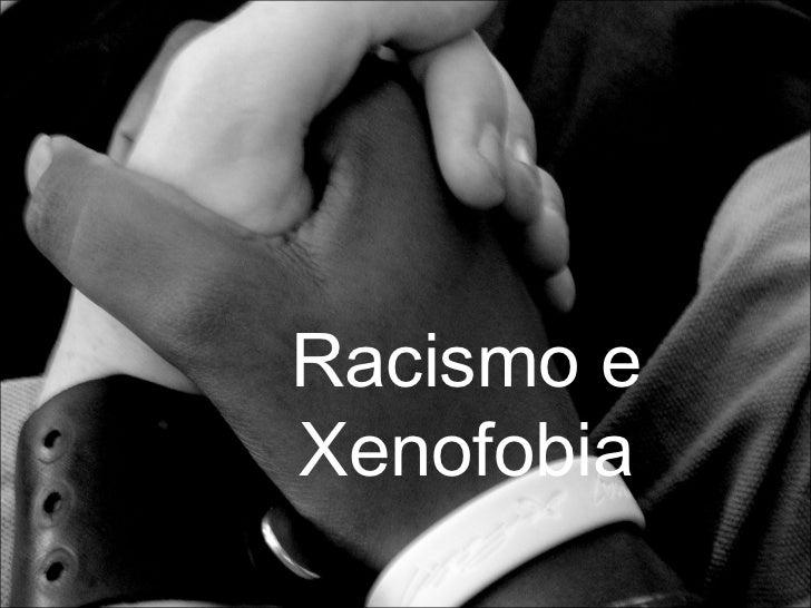 Racismo eXenofobia
