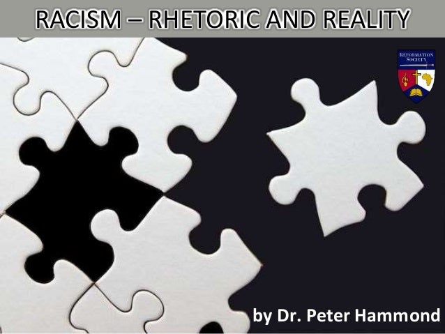 Racism – Rhetoric and Reality Slide 3