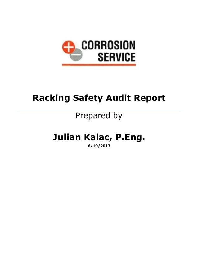 Racking Safety Audit Report Prepared by Julian Kalac, P.Eng. 6/19/2013