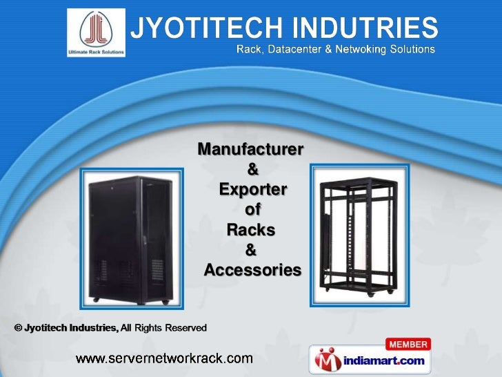 Manufacturer     &  Exporter     of   Racks     &Accessories