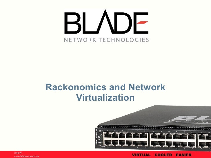 Rackonomics and Network Virtualization