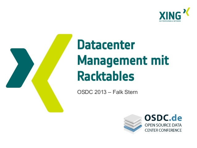DatacenterManagement mitRacktablesOSDC 2013 – Falk Stern