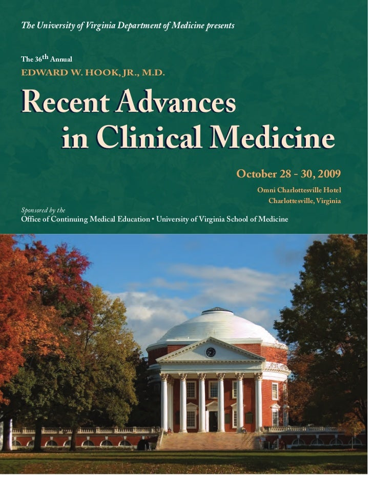 The University of Virginia Department of Medicine presentsThe 36th AnnualEDWARD W. HOOK, JR., M.D.Recent Advances  in Clin...