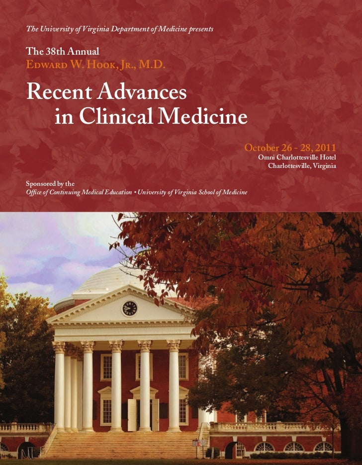 The University of Virginia Department of Medicine presentsThe 38th AnnualEdward W. Hook, Jr., M.D.Recent Advances  in Clin...