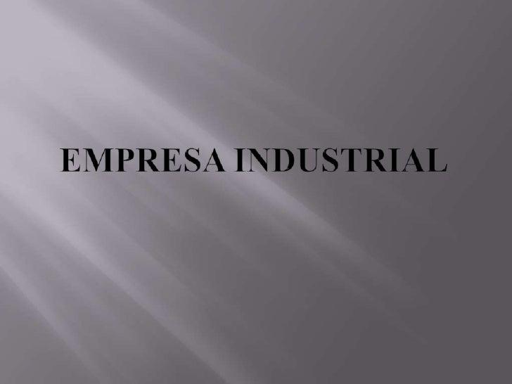 Empresa Industrial<br />