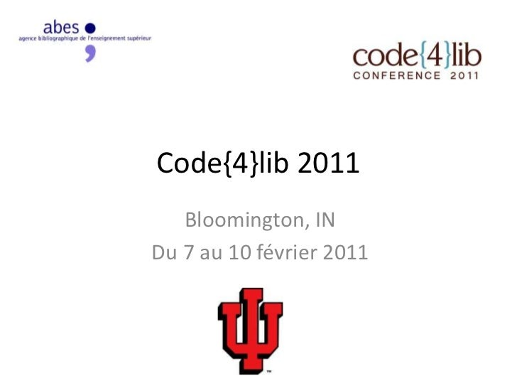 code4lib 2011 : choses vues et entendues par l'ABES