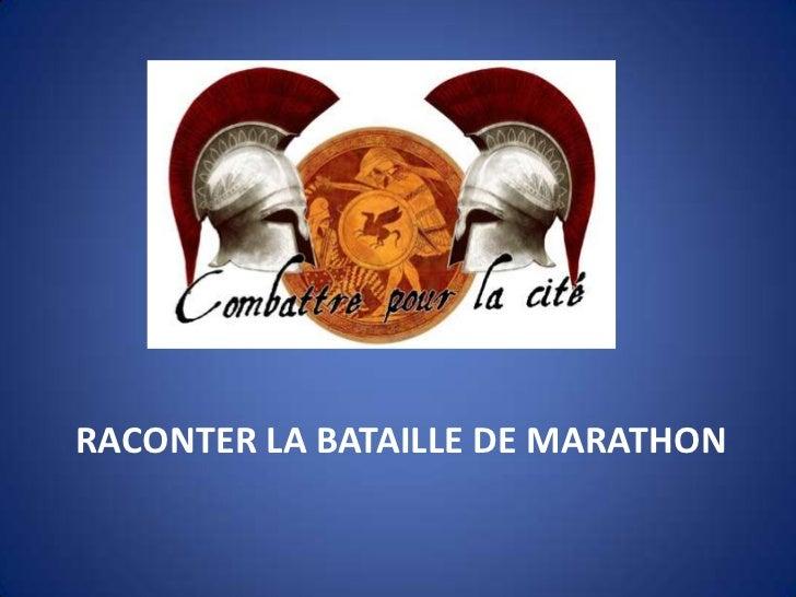 RACONTER LA BATAILLE DE MARATHON