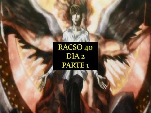 Racso 40 dia 2  parte 1 b DE SOID ATEFORP AIPAT SADAJUP DE RACSO