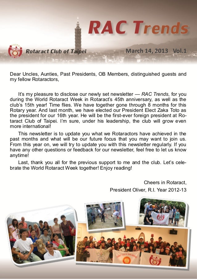 March 14, 2013 Vol.1Dear Uncles, Aunties, Past Presidents, OB Members, distinguished guests andmy fellow Rotaractors,    I...
