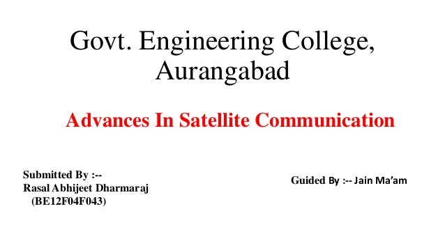 Govt. Engineering College, Aurangabad Submitted By :-- Rasal Abhijeet Dharmaraj (BE12F04F043) Guided By :-- Jain Ma'am Adv...