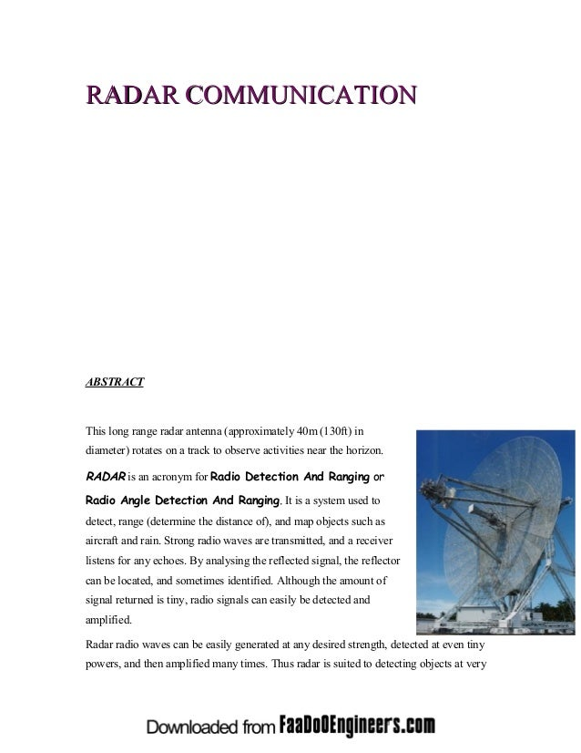 RADAR COMMUNICATIONABSTRACTThis long range radar antenna (approximately 40m (130ft) indiameter) rotates on a track to obse...
