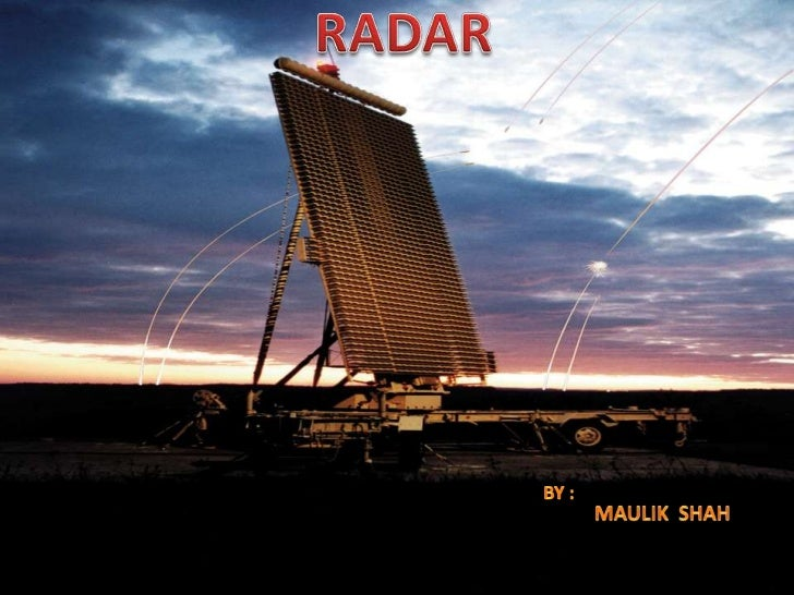 What is RADAR ? RADAR is an acronym for RAdio Detection And Ranging. RADAR is an object detection system that uses elect...