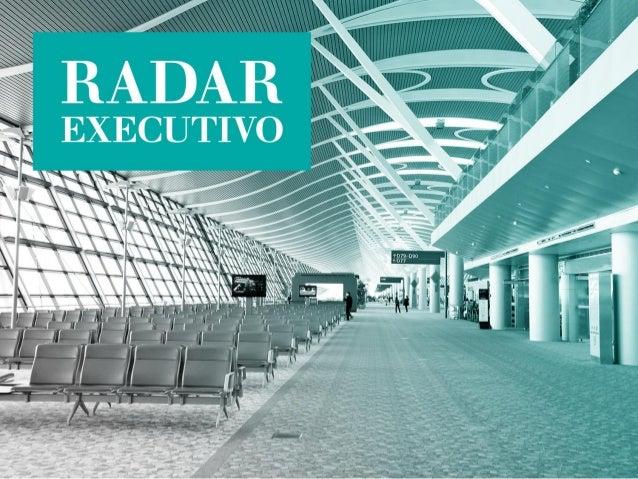 A Radar Executivo é uma revista de distribuição gratuita que circula nos portões de embarque do Aeroporto Internacional do...
