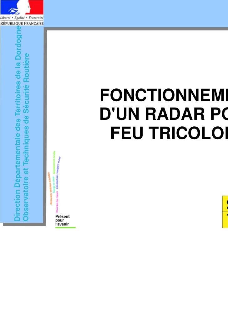 Direction Départementale des Territoires de la DordogneObservatoire et Techniques de Sécurité Routière                    ...