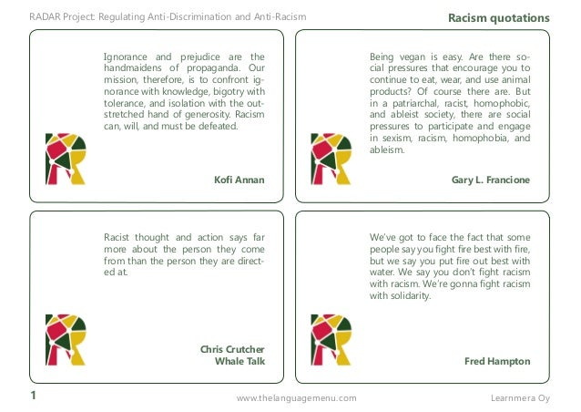 1 RADAR Project: Regulating Anti-Discrimination and Anti-Racism Racism quotations Learnmera Oywww.thelanguagemenu.com Bein...