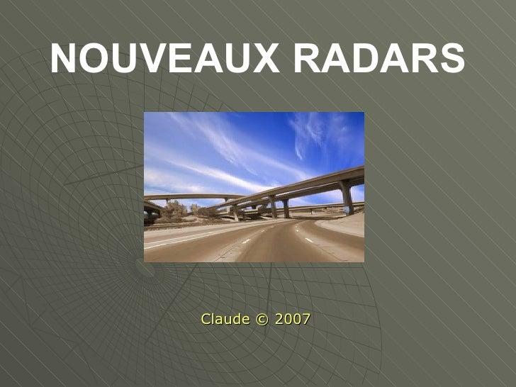 NOUVEAUX RADARS Claude © 2007
