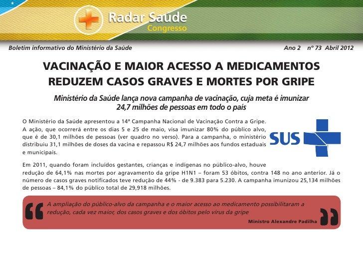 Boletim informativo do Ministério da Saúde                                                          Ano 2    nº 73 Abril 2...