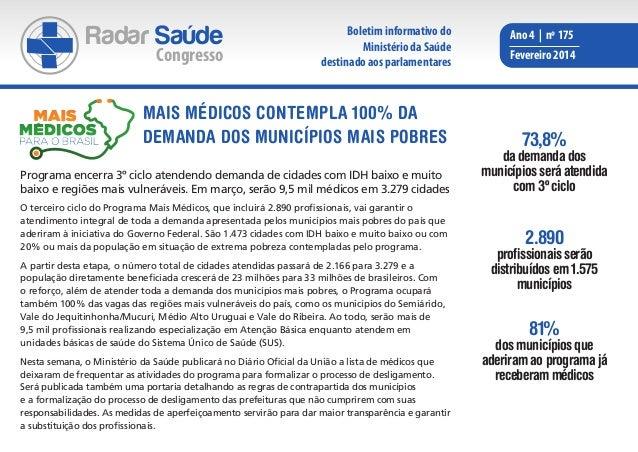 Radar Saúde  Congresso  Boletim informativo do Ministério da Saúde destinado aos parlamentares  Mais Médicos contempla 100...