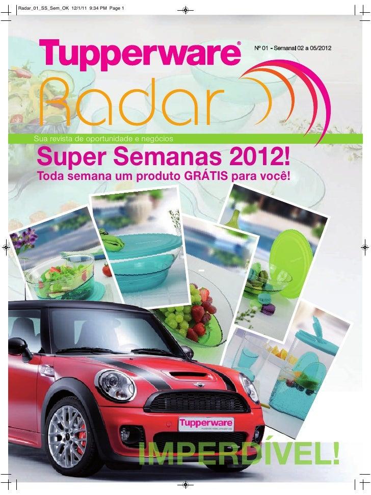 Radar_01_SS_Sem_OK 12/1/11 9:34 PM Page 1                                               Nº 01 - Semanal 02 a 05/2012      ...