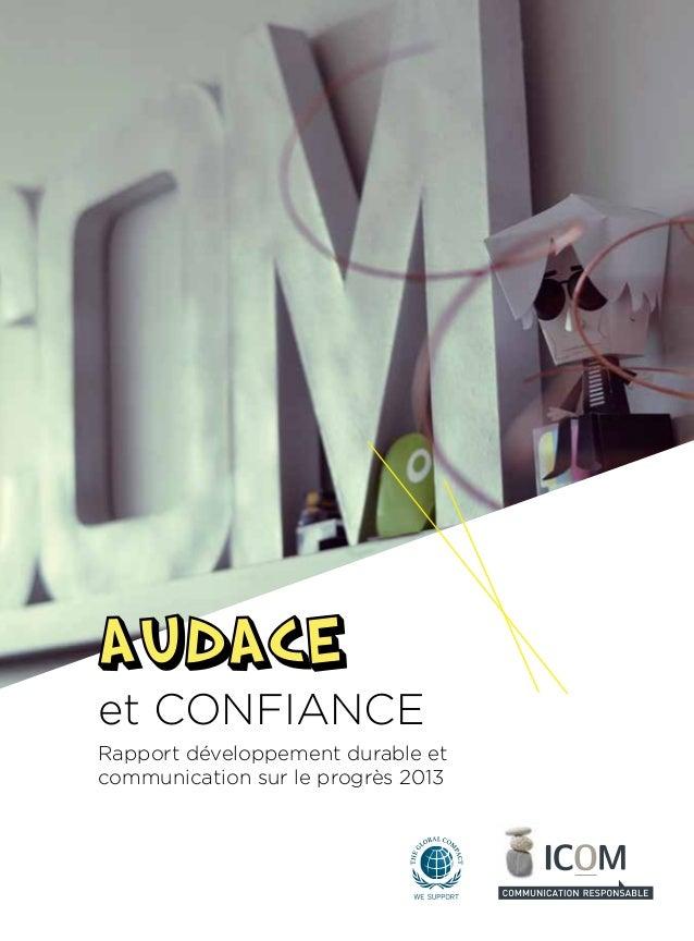 et CONFIANCE  Rapport développement durable et  communication sur le progrès 2013