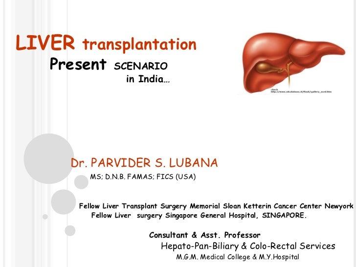 Liver Transplantation present scenario in India