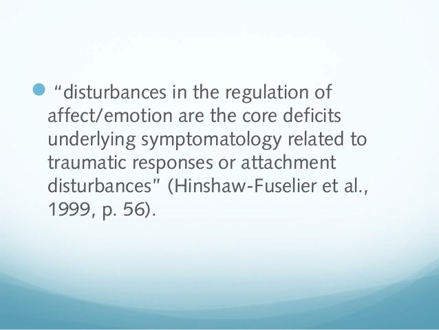 Reactive Attachment Disorder (RAD)  and Disinhibited Social Engagement Disorder (DSED) Slide 3
