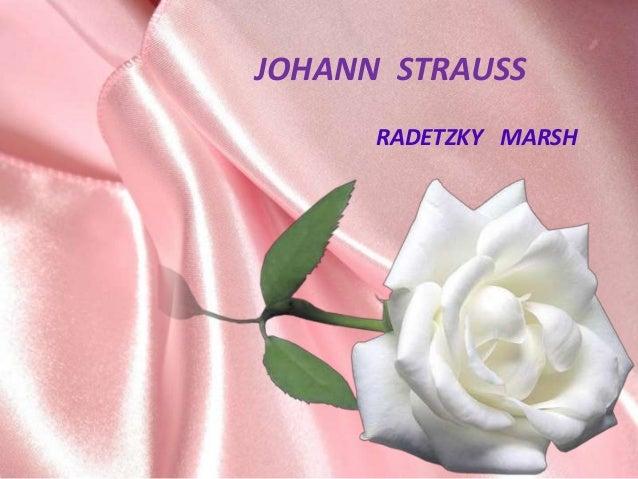 JOHANN STRAUSS      RADETZKY MARSH