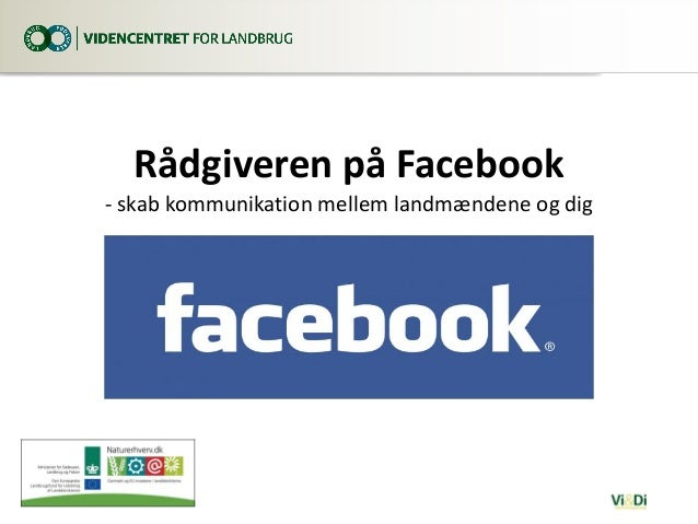 Rådgiveren på Facebook - skab kommunikation mellem landmændene og dig