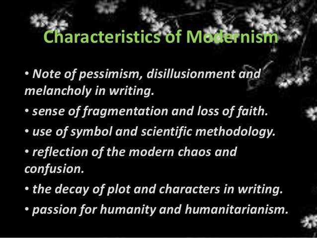 characteristics of modernity and modern society As every other aspect of modern society, had been created6 modernity encom-   some but not all of the key characteristics of western capitalism all of these.