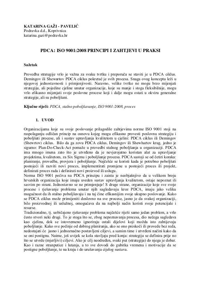 KATARINA GAŽI - PAVELIĆPodravka d.d., Koprivnicakatarina.gazi@podravka.hrPDCA: ISO 9001:2008 PRINCIPI I ZAHTJEVI U PRAKSIS...
