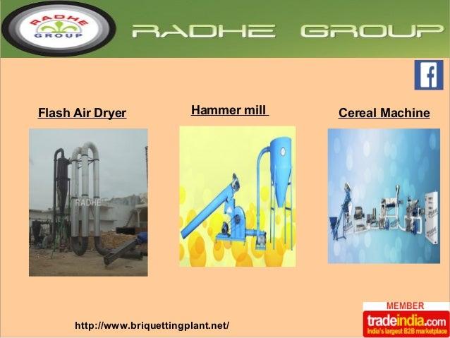 Flash Air Dryer Hammer mill Cereal Machine  http://www.briquettingplant.net/
