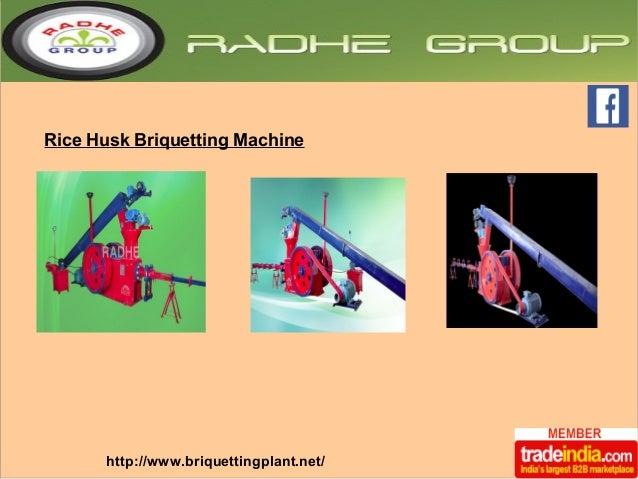 Rice Husk Briquetting Machine  http://www.briquettingplant.net/