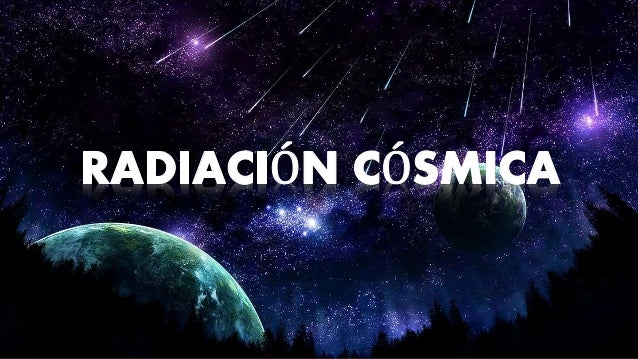 Resultado de imagen de La radiación cósmica es incompatible con la vida