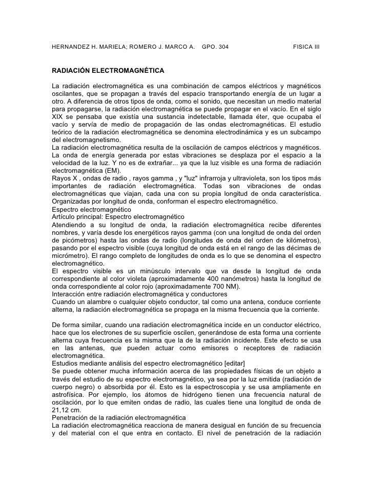 HERNANDEZ H. MARIELA; ROMERO J. MARCO A.           GPO. 304                        FISICA III   RADIACIÓN ELECTROMAGNÉTICA...