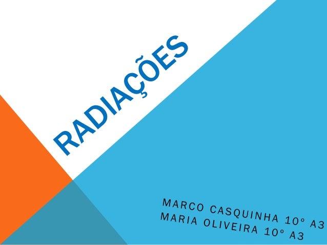RADIAÇÃO Podemos definir como radiação o transporte de energia através do espaço, o que pode se dar em forma de ondas ou p...